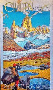 Cartel El Chaltén - El Chaltén desde El Calafate y Turismo activo en El Chaltén