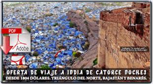 OFERTA DE VIAJE A INDIA DE CATORCE NOCHES DESDE 1804 DÓLARES.