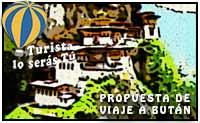 Propuesta de viaje a Bután