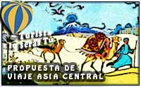 turismo de Ruta de la Seda: Propuesta de viaje a Asia Central